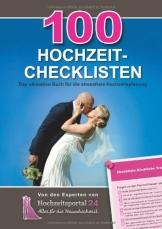 100 Hochzeit-Checklisten: Das ultimative Buch für die stressfreie Hochzeitsplanung - 1