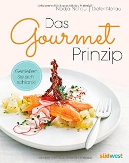 Das Gourmet-Prinzip: Genießen Sie sich schlank! - 1