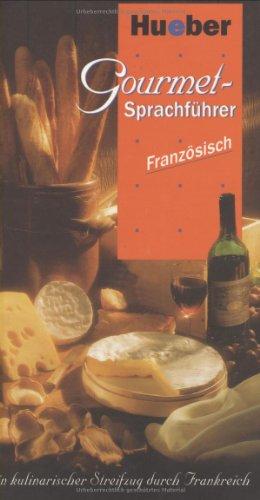 Gourmet-Sprachführer Französisch - 1