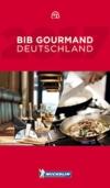 Michelin Bib Gourmand Deutschland 2017 (MICHELIN Hotelführer) -